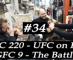 The Big DomeCast #34 UFC 220, UFC on Fox, GFC, Battle